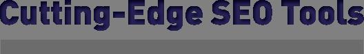 Cutting-Edge SEO Tools – cognitiveSEO