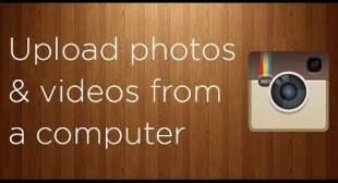 How to upload photos and videos to instagram from a computer – video