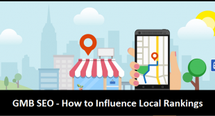 How to Influence GMB Ranking Factors – Wholesale SEO Services – Web 2.0 Ranker