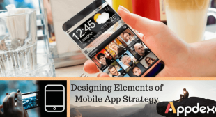 Elements to keep in mind while designing your next mobile app strategy