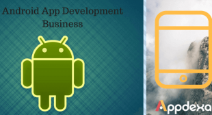 Grow Your Android App Development Business With Following Ways