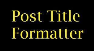 Post Title Formatter
