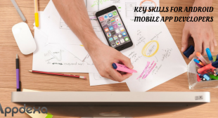 Brief on The Skill Set Required to Every Android Mobile App Developer