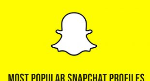 Top 11 Snapchat Profiles That You Should Follow