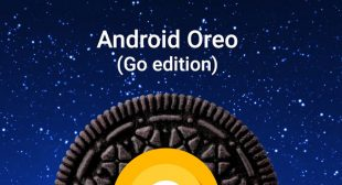 Google Reveals Its Android Go The Light Version of Android Oreo