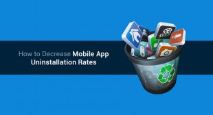 Best Ways to Decrease Mobile App Uninstallation Rates