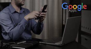 Use The Best Google Apps To Increase Your Productivity