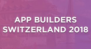 App Builders Switzerland – Tech Event for App Developers
