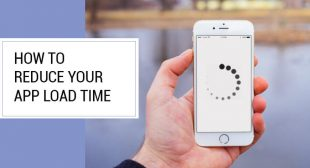 Check out here how to reduce app load time