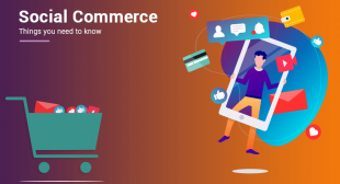 Check out the advantages of the social commerce for your business strategy