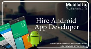 Hire Android app developers | Mobiloitte