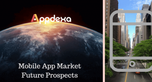Mobile App Market: Appdexa's Prediction On The Recent Trends
