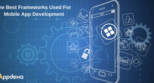 The Roundup of The Best Frameworks for Mobile App Development