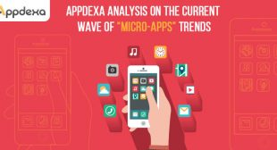 "Appdexa Analysis on the Current Wave of ""Micro-Apps"" Trends"