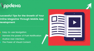 Invest in Mobile App Development for the Growth of your Online Magazine
