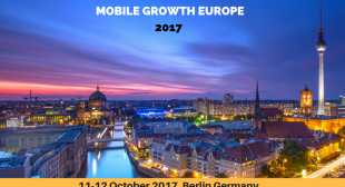 Mobile Growth Europe 2017 conference arriving in Berlin