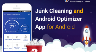 Insights On The Best Junk Cleaning and Android Optimizer App