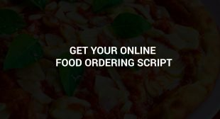 On Demand Food Delivery App Script