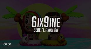 BEBE – 6ix9ine Ft. Anuel AA (Prod. By Ronny J) | One Hour | Lyrics in Spanish and English