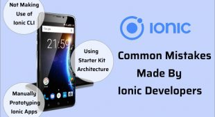 3 Common Mistakes Made by Ionic Developers