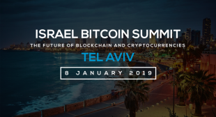 Future Of  Cryptocurrencies  &  Blockchain:Israel Bitcoin Summit 2019