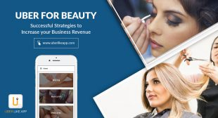 Uber for Beauty: Successful Strategies to Increase Your Business Revenue