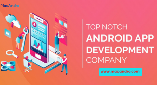 Android App Development Company | Hire Android App developers | MacAndro