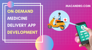 On Demand Medicine Delivery App Development Company | MacAndro