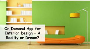 Uber for Interior Design On Demand App Development