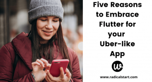 Five Reasons to Embrace Flutter for your Uber-like App