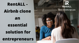 RentALL – Airbnb clone an essential solution for entrepreneurs
