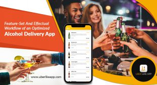 Feature-set and effectual workflow of an optimized alcohol delivery app – Blog | Uber like app – Uber clone script | On-demand Clone app development
