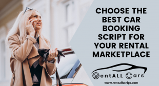 Choose the Best Car Booking Script for your Rental Marketplace