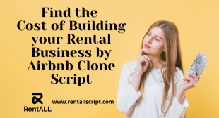 Find the Cost of Building your Rental Business by Airbnb Clone Script
