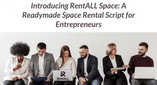 Introducing RentALL Space – A Readymade Space Rental Script