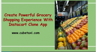 Create Powerful Grocery Shopping Experience With Instacart Clone App