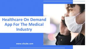 Healthcare On Demand App for the Medical Industry