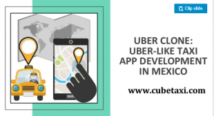 Uber Clone: Uber-like Taxi App Development In Mexico