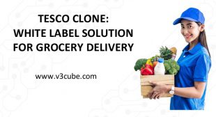Tesco Clone: White Label Solution for Grocery Delivery