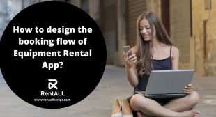 How to Design the Booking Flow of Equipment Rental App?