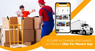 A guide to develop and launch an efficient Uber for movers app