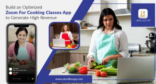 Build an optimized Zoom for cooking classes app to generate high revenue