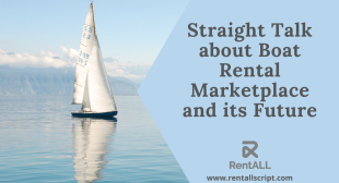 Straight Talk about Boat Rental Marketplace and its Future