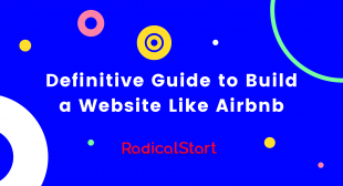 Definitive Guide to Build a Website Like Airbnb | RadicalStart