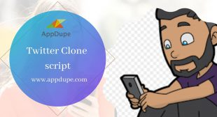Top 5 amazing features of Twitter clone script
