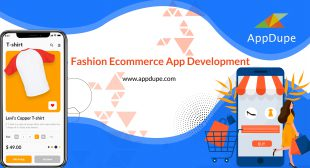 Enhance the user experience by initiating your Fashion Ecommerce App development