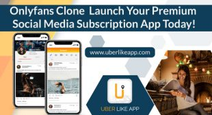 OnlyFans Clone App — Establish your revenue driven content subscription service