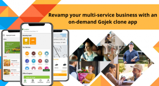 Revamp Your Multi-Service Business With an On-Demand Gojek Clone App