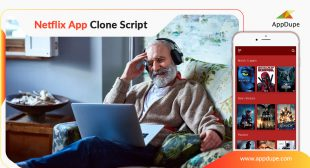 Roll out your video streaming service with Netflix Clone App from AppDupe