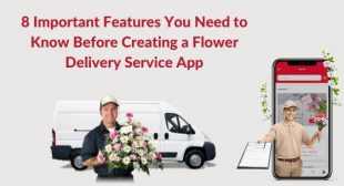 Create Flower Delivery Service App – 8 Important Features You Need